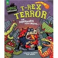 T-Rex Terror by Knapman, Timothy; Wesson, Tim, 9781472364692