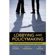 Lobbying and Policymaking by Godwin, Ken; Ainsworth, Scott H.; Godwin, Erik, 9781604264692