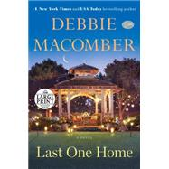 Last One Home by Macomber, Debbie, 9780804194693