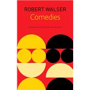 Comedies by Walser, Robert; Reidel, James, 9780857424693