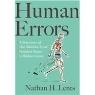 Human Errors by Lents, Nathan H., 9781328974693