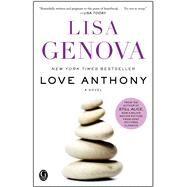Love Anthony by Genova, Lisa, 9781439164693