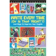 Write Every Time or Is That Right? by Stride, Lottie, 9781780554693