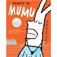 What's Up Mumu? by Mackintosh, David; Mackintosh, David, 9780008124694