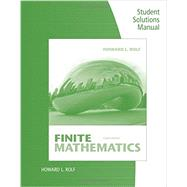 Student Solutions Manual for Rolf's Finite Mathematics, 8th by Rolf, Howard L., 9781285084695