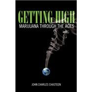 Getting High by Chasteen, John Charles, 9781442254695