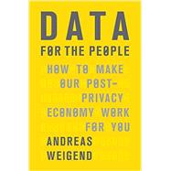 Data for the People by Weigend, Andreas, 9780465044696