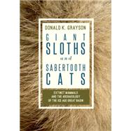 Giant Sloths and Sabertooth Cats by Grayson, Donald, 9781607814696