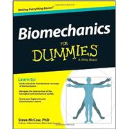 Biomechanics for Dummies by McCaw, Steven T., Ph.D., 9781118674697