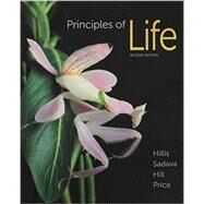 Loose-leaf Version for Principles of Life by Hillis, David M.; Sadava, David E.; Hill, Richard W.; Price, Mary V., 9781464184697