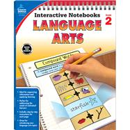 Language Arts Grade 2 by Craver, Elise; Schwab, Christine; Triplett, Angela, 9781483824697