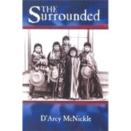 The Surrounded by McNickle, Darcy, 9780826304698