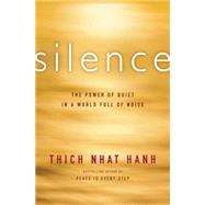 Silence by Nhat Hanh, Thich, 9780062224699