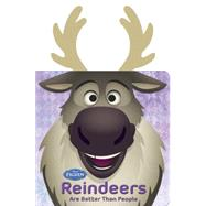 Frozen Reindeers are Better than People by Disney Book Group; Disney Storybook Art Team, 9781484724699