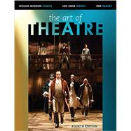 The Art of Theatre Then and Now by Downs, William Missouri; Wright; Ramsey, Erik, 9781305954700