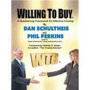 Willing to Buy by Schultheis, Dan; Perkins, Phil, 9781496964700