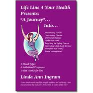 Life Line 4 Your Health by Ingram, Linda Ann, 9781412004701