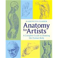 Anatomy for Artists by Barber, Barrington, 9781784044701