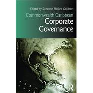 Commonwealth Caribbean Corporate Governance by Ffolkes-Goldson; Suzanne, 9781138794702