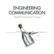 Engineering Communication by Knisely, Charles W.; Knisely, Karin I., 9781133114703