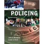 An Introduction to Policing by Dempsey, John S.; Forst, Linda S., 9781133594703