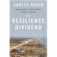The Resilience Dividend by Rodin, Judith, 9781610394703