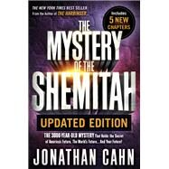 The Mystery of the Shemitah by Cahn, Jonathan, 9781629994703