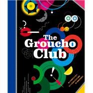 The Groucho Club by Patten, Alice, 9781848094703
