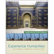 Experience Humanities Volume 1 Beginnings Through the Renaissance by Matthews, Roy; Platt, Dewitt; Noble, Thomas, 9780077494704