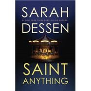 Saint Anything by Dessen, Sarah, 9780451474704