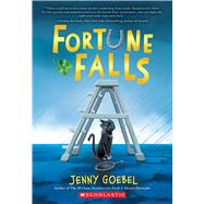 Fortune Falls by Goebel, Jenny, 9781338134704