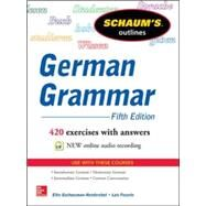 Schaum's Outline of German Grammar, 5th Edition by Gschossmann-Hendershot, Elke; Feuerle, Lois, 9780071824705