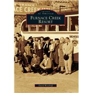 Furnace Creek Resort by Woodruff, David, 9781467134705