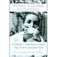 Things I Should Have Told My Daughter by Cleage, Pearl, 9781451664706
