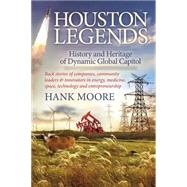 Houston Legends by Moore, Hank, 9781630474706