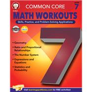 Common Core: Math Workouts, Grade 7 by Mace, Karice; Gennuso, Keegen, 9781622234707