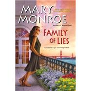 Family of Lies by Monroe, Mary, 9780758294708