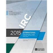 2015 International Residential Code for One- and Two-Family Dwellings by International Code Council, 9781609834708