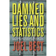 Damned Lies and Statistics by Best, Joel, 9780520274709