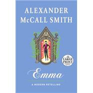 Emma: A Modern Retelling by MCCALL SMITH, ALEXANDER, 9780804194709
