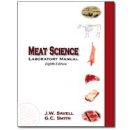 Laboratory Manual for Meat Science by Savell, Jeffrey W.; Smith, G. W., 9780896414709