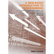 A Web-Based Introduction to Programming by O'kane Mike, 9781611634709