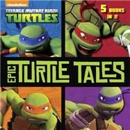 Epic Turtle Tales by Random House, 9780553524710