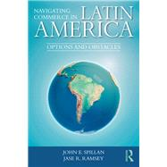 Multinational Firms in Latin America: Challenges, opportunities, and new realities by Spillan; John E, 9781138304710