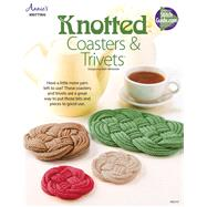 Knotted Coasters & Trivet by Annie's, 9781590124710