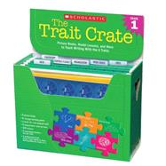The Trait Crate®: Grade 1 Picture Books, Model Lessons, and More to Teach Writing With the 6 Traits by Culham, Ruth, 9780545074711
