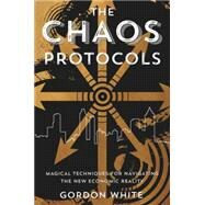 The Chaos Protocols by White, Gordon, 9780738744711