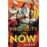 The Possibility of Now by Culbertson, Kim, 9781338134711