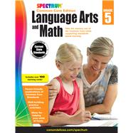 Spectrum Language Arts and Math, Grade 5: Common Core Edition by Spectrum, 9781483814711