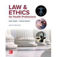 LAW & ETHICS FOR HEALTH PROFESSIONS by Unknown, 9781259844713